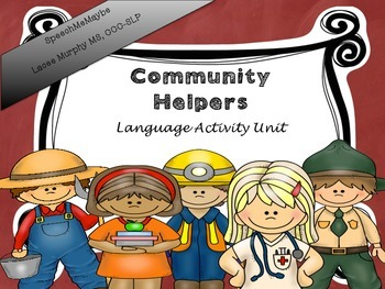 Community Helpers Unit: Receptive and Expressive Language