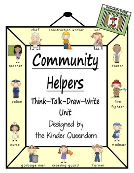 Community Helpers Unit  Think-Talk-Draw-Write Non-Fiction