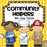 Community Helpers and Their Tools