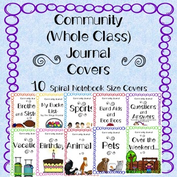 Community Journal Covers (Whole Class Journals) Spiral Not