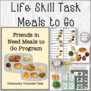 LIFE SKILL TASK Meals to Go