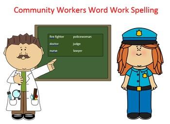 Community Workers Word Work Packet–10 words, no prep spell