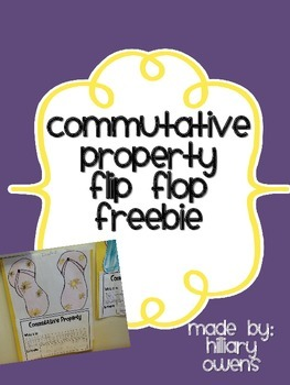 Commutative Property Flip Flop Freebie