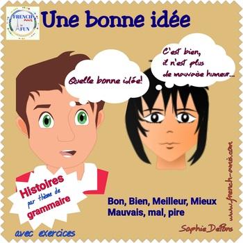Comparatifs Bien, Bon, Mieux, Meilleur...- French story -