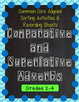 Comparative & Superlative Adverbs Sorting Game and Recordi