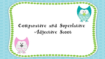 Comparative and Superlative Adjective Scoot