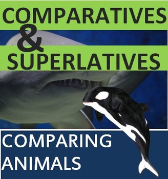 Comparatives and Superlatives Explanation and Integrated P
