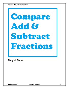 Compare, Add, and Subtract Fractions