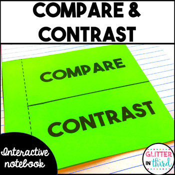 Compare and Contrast - Reading Interactive Notebook