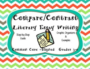 Compare and Contrast Literary Essay Writing
