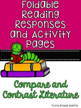 Compare and Contrast Literature - Foldable Reading Respons