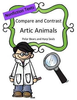 Compare and Contrast: Nonfiction (Arctic Animals)