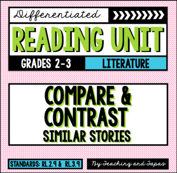 Compare and Contrast Similar Stories (RL.2.9 and RL.3.9)