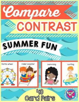 Compare and Contrast: Summer Fun