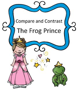 Compare and Contrast: The Frog Prince