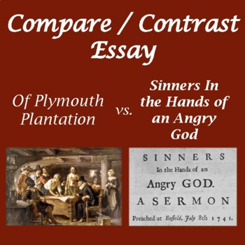 "Compare/Contrast Essays:""Plymouth Plantation"" ""Sinners ..."