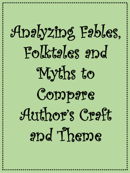 Comparing Author's Craft in Fables, Myths and Folktales