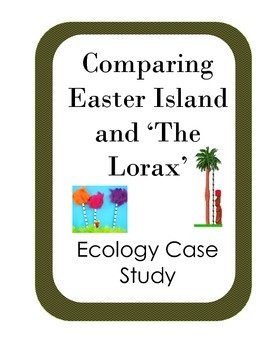 Comparing Easter Island and The Lorax ecological disasters