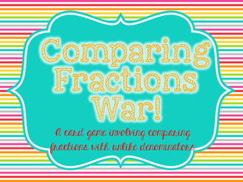 Comparing Fraction War