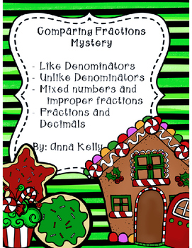 Comparing Fractions Gingerbread Treat Mystery
