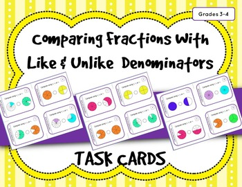 Comparing Fractions with Like and Unlike Denominators: Task Cards