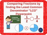 """Comparing Fractions with the Least Common Denominator """"Pow"""