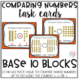 Comparing Numbers Task Cards - Base 10 Blocks