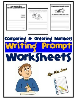 Comparing & Ordering Numbers Writing Prompt Worksheets