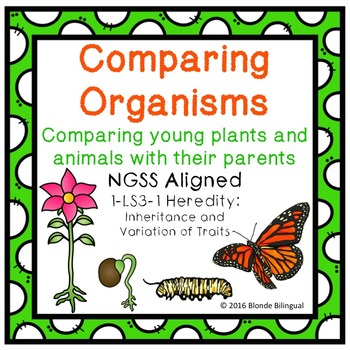 Comparing Organisms - NGSS Aligned