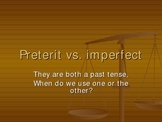 Comparing Preterit and Imperfect tenses