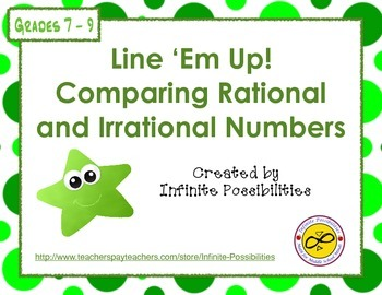 Comparing Rational and Irrational Numbers Line 'Em Up Game