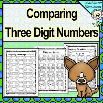Comparing Three Digit Numbers / Greater Than / Less Than W