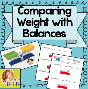Comparing Weights Lesson Using Balances