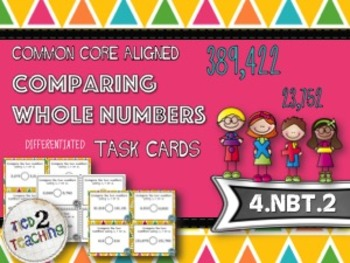 Comparing Whole Numbers - 28 Common Core Aligned Middle Gr