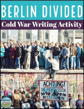 Compare and Contrast East and West Berlin Writing Activity