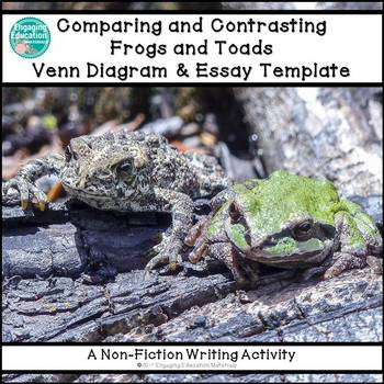 Comparing and Contrasting Frogs and Toads Graphic Organize