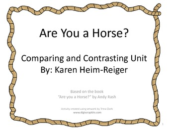 Comparing and Contrasting Unit using the book Are You a Ho