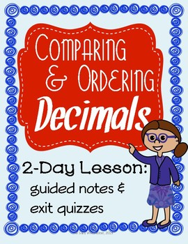 Comparing and Ordering Decimals: 2 Day Lesson, 5.NBT.A.3b,