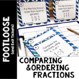 Comparing and Ordering Fractions Task Cards -Footloose Act