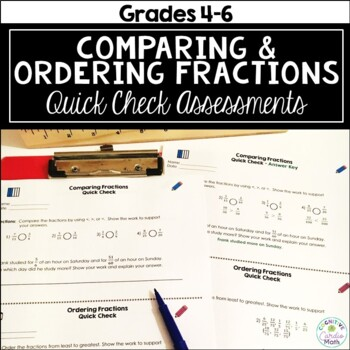 """Comparing and Ordering Fractions """"Quick Checks"""" Assessments"""