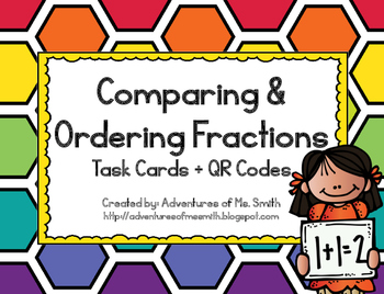 Comparing and Ordering Fractions Task Cards + QR Codes