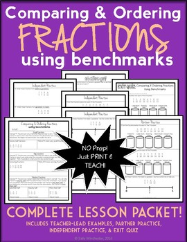Comparing and Ordering Fractions Using Benchmarks, Complet