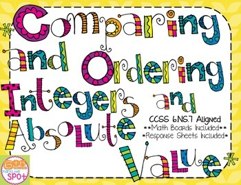 Comparing and Ordering Integers and Absolute Value CCSS 6.