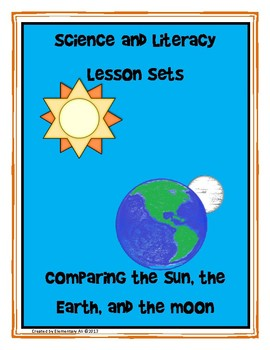 Comparing the Sun, the Earth, and the Moon Science and Lit