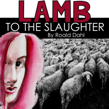 Comparison of Lamb to the Slaughter & Little Red Riding Ho