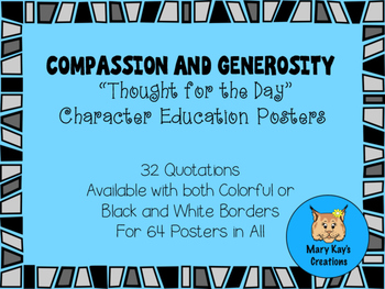 "Compassion and Generosity ""Thought for the Day"" Character"