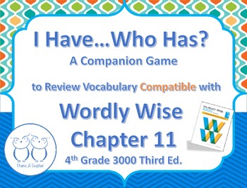 Compatible with Wordly Wise I Have Who Has? Vocab. Review