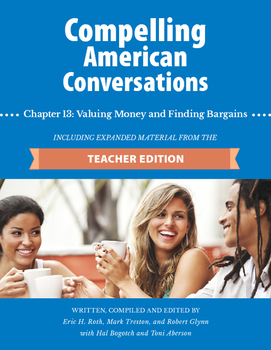 Compelling American Conversations Chapter 13: Valuing Money