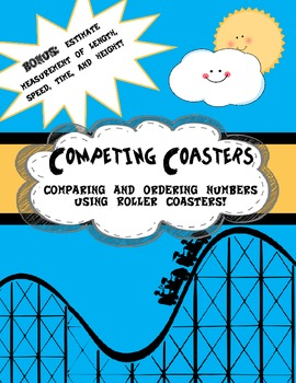 Competing Roller Coasters- Comparing and Ordering Numbers,