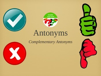 Complementary Antonyms Recognition - Balanced Literacy Opp
